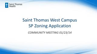 Saint Thomas West Campus SP Zoning Application