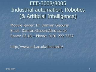 EEE-3008/8005 Industrial automation, Robotics (& Artificial Intelligence)