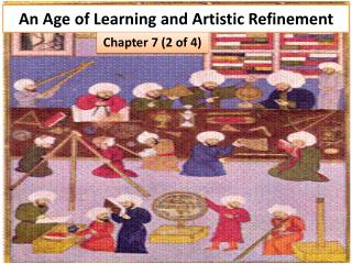 An Age of Learning and Artistic Refinement