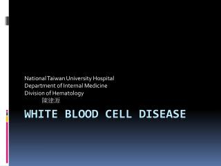 White Blood Cell Disease