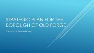 Strategic Plan for the Borough of Old Forge