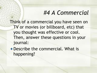 #4 A Commercial