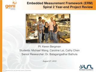 Embedded Measurement Framework (ERM) Spiral 2 Year-end Project Review