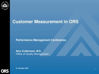 Customer Measurement in ORS