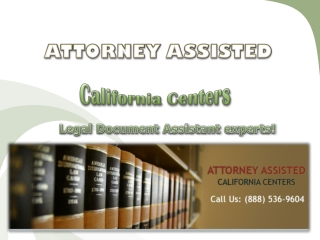 Attorney Assisted California Centers