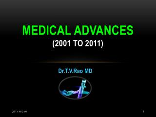 The Top 10 Medical Advances of the Decade