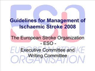 Guidelines for Management of Ischaemic Stroke 2008
