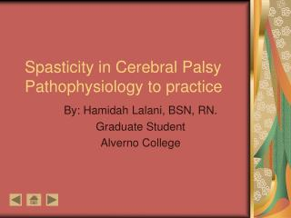 Spasticity in Cerebral Palsy Pathophysiology to practice