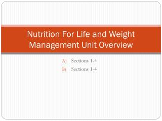 Nutrition For Life and Weight Management Unit Overview
