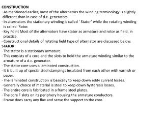 CONSTRUCTION · As mentioned earlier, most of the alternators the winding terminology is slightly