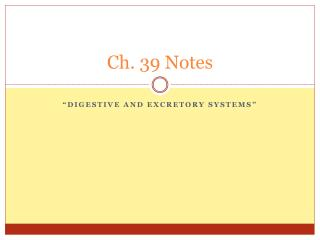 Ch. 39 Notes