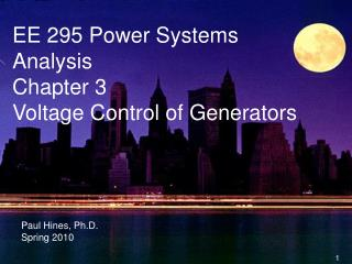 EE 295 Power Systems Analysis Chapter 3 Voltage Control of Generators