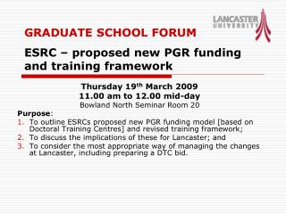 GRADUATE SCHOOL FORUM ESRC – proposed new PGR funding and training framework
