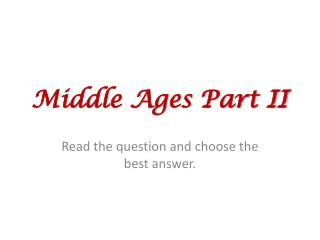 Middle Ages Part II
