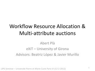Workflow Resource Allocation & Multi-attribute auctions
