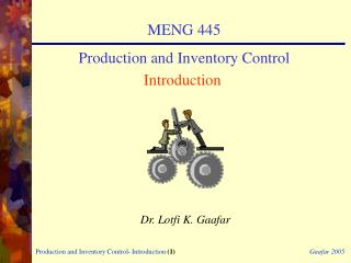 MENG 445 Production and Inventory Control