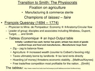 Transition to Smith: The Physiocrats