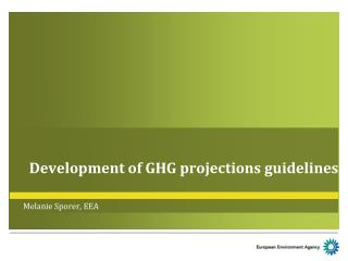 Development of GHG projections guidelines