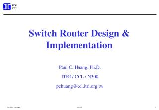 Switch Router Design & Implementation