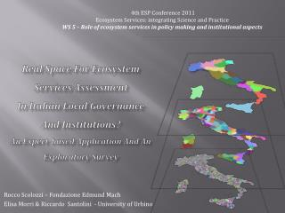 4th ESP Conference 2011  Ecosystem Services: integrating Science and Practice
