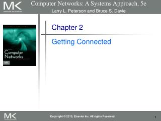 Computer Networks: A Systems Approach, 5e Larry L. Peterson and Bruce S. Davie