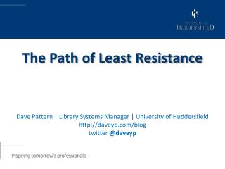 Dave Pattern  |  Library Systems Manager  |  University of Huddersfield http://daveyp.com/blog