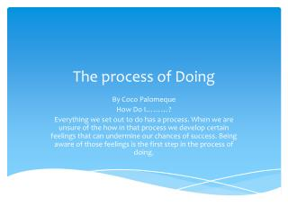 The process of Doing