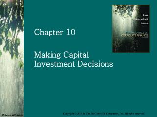 Making Capital Investment Decisions