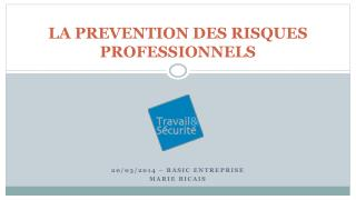 LA PREVENTION DES RISQUES PROFESSIONNELS