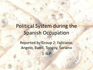 Political System during the Spanish Occupation