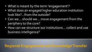 Regional Engagement and Knowledge Transfer