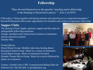 "Fellowship ""They devoted themselves to the apostles' teaching and to fellowship,"