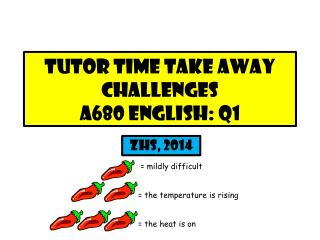 Tutor time take away challenges a680 English: q1