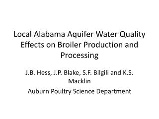 Local Alabama Aquifer Water Quality Effects on Broiler Production and Processing