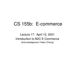 CS 155b:  E-commerce