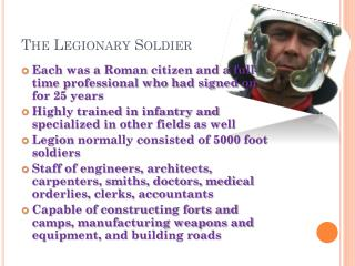 The Legionary Soldier
