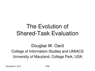 The Evolution of  Shared-Task Evaluation
