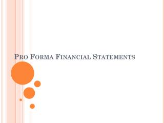 Pro Forma Financial Statements