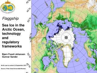 Flaggship Sea Ice  in  the  Arctic Ocean,  technology  and  regulatory frameworks
