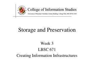 Storage and Preservation