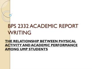 BPS 2332 ACADEMIC REPORT WRITING
