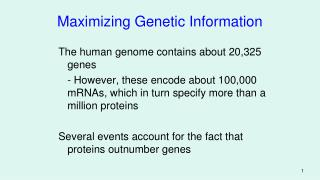 Maximizing Genetic Information