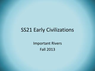 SS21 Early Civilizations