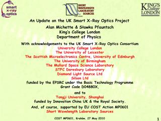 An Update on the UK Smart X-Ray Optics Project