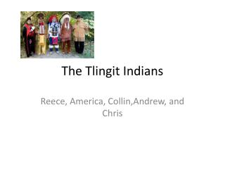 The Tlingit Indians