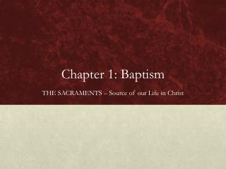 Chapter 1: Baptism