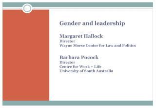 Leadership – is it gendered? Some useful concepts Gendered  organisations The 'ideal worker' norm