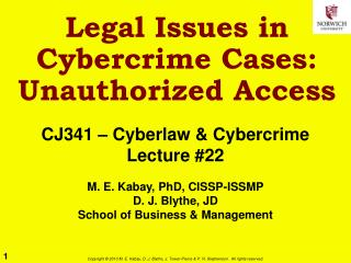 Legal Issues in Cybercrime Cases:  Unauthorized Access