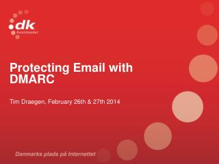Protecting Email with DMARC