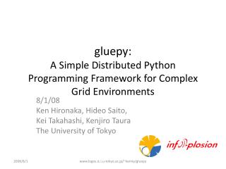 gluepy : A Simple Distributed Python Programming Framework for Complex Grid Environments